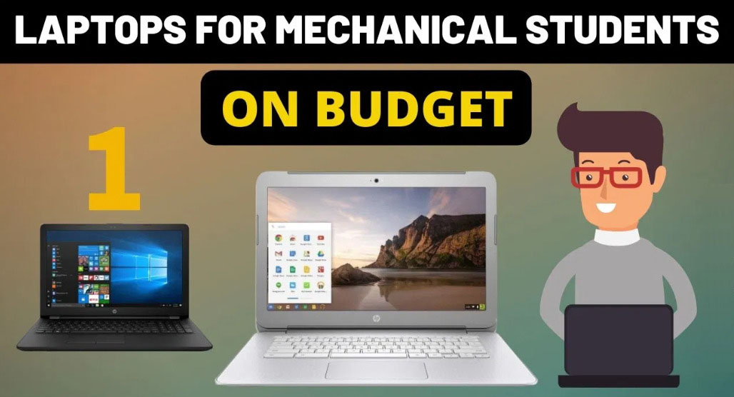 Laptops For Mechanical Engineering Students