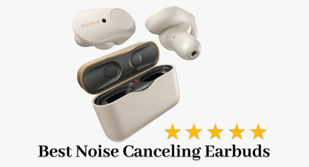 Top 10 Noise Cancelling Earbuds 2020