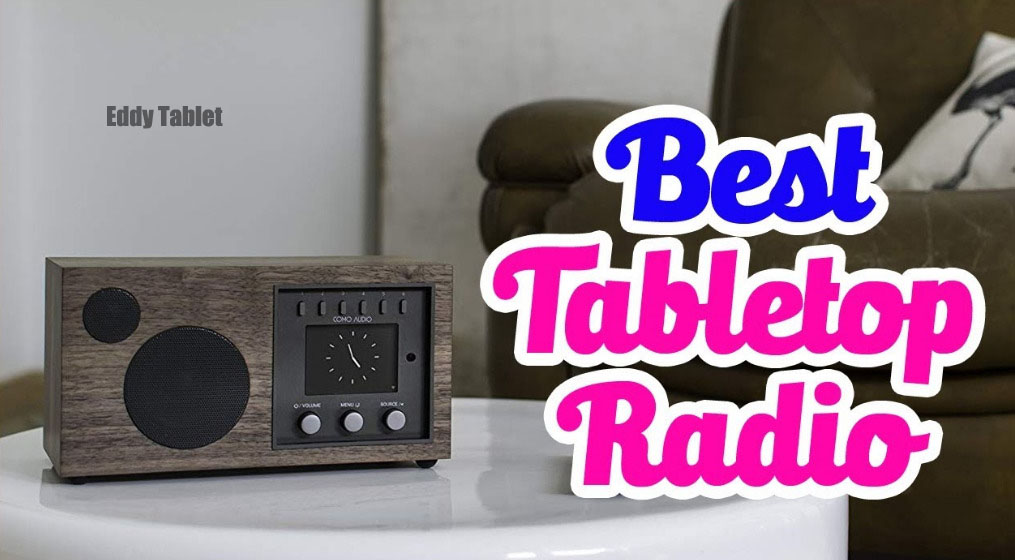 Top 10 Tabletop Radio In 2020